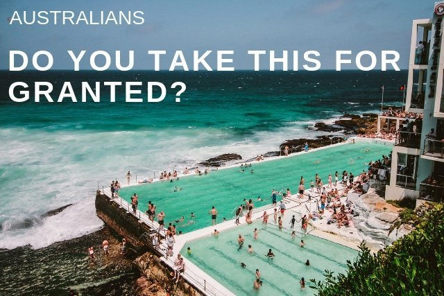 11 Good Things About Australia That Australians Take for Granted